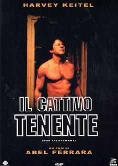 Il Cattivo Tenente - Bad Lieutenant.jpeg