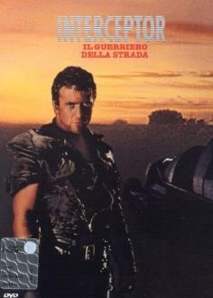 Interceptor - Il Guerriero Della Strada (1981 ).jpeg