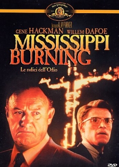 Mississippi Burning - Le Radici Dell'Odio.jpeg