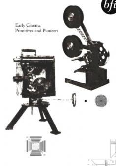 Early Cinema - Primitives And Pioneers.jpg